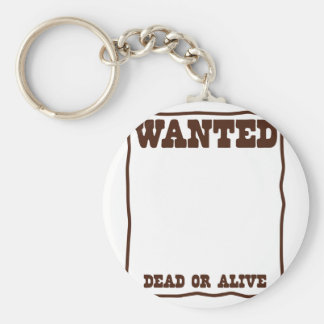 WANTED dead or Alive poster with blank background Basic Round Button Key Ring