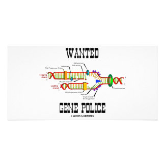 Wanted Gene Police (DNA Replication Humor) Personalised Photo Card