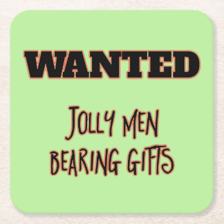 WANTED Jolly Men Bearing Gifts Square Paper Coaster