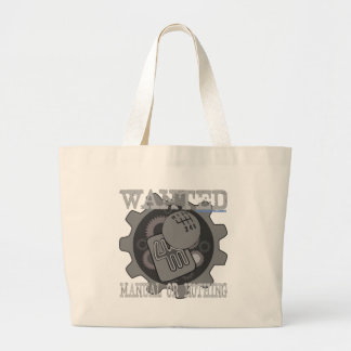 wanted manual or nothing(gearbox) large tote bag