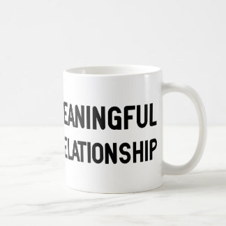 Wanted. Meaningful Overnight Relationship Coffee Mugs