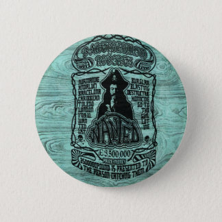 Wanted pirate poster on teal wood base. 6 cm round badge