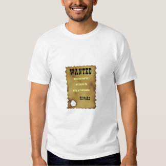 wanted poster, Meaningful overnite relationship Tshirt