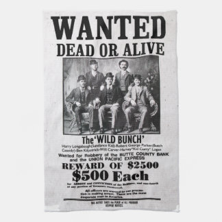 Wanted Poster of the Wild Bunch Tea Towel