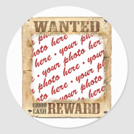WANTED Poster Photo Frame Round Sticker