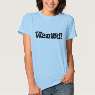 Wanted! Tee Shirts