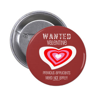 Wanted - Valentine Pinback Button