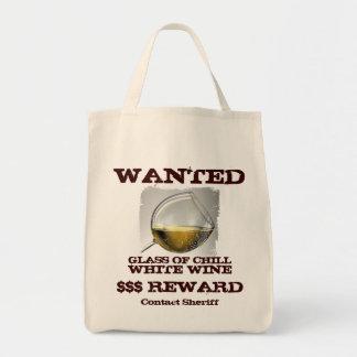 Wanted White Wine Bag! Tote Bag