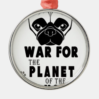 war for planet of pugs cool dog metal ornament