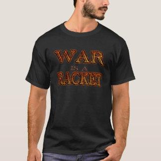 War is a Racket - anti war - black fire T-Shirt