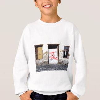 War Is Coming Sweatshirt