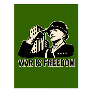 War is Freedom Postcard