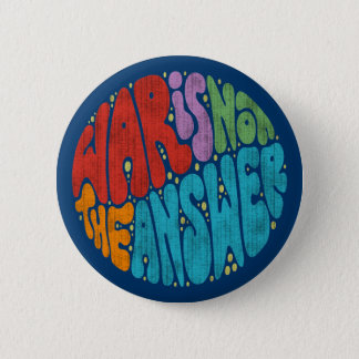 War Is Not The Answer 6 Cm Round Badge