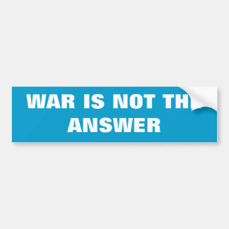 WAR IS NOT THE ANSWER |  Sticker