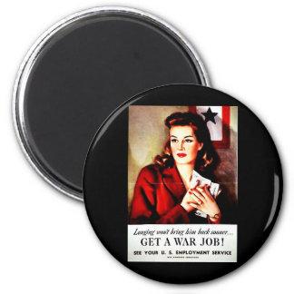War Jobs 6 Cm Round Magnet