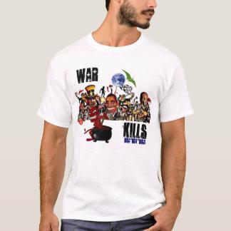War Kills T-Shirt
