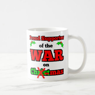 """""""War on Christmas"""" Happy Holiday Mug"""