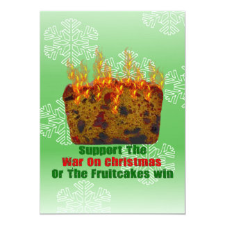 "War On Fruitcakes 5"" X 7"" Invitation Card"