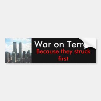 War on Terror... - Bumper Sticker