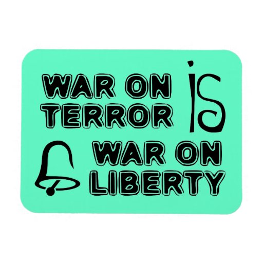 War on Terror is War on Liberty Rectangle Magnet