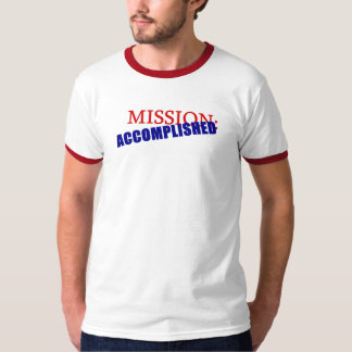 War on Terror Osama Mission Accomplished T-SHIRT