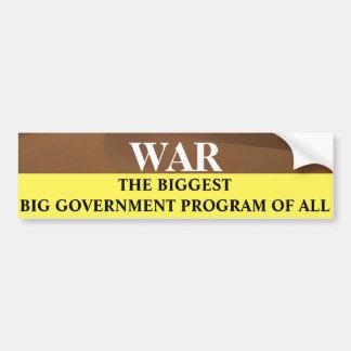 War the biggest big government program of all car bumper sticker