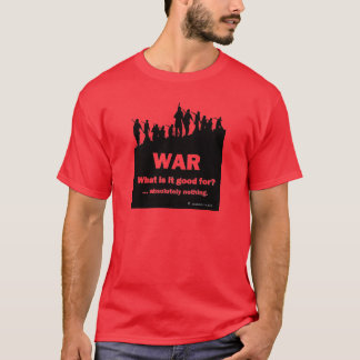 WAR-What is it good for?  Men's red t-shirt 1