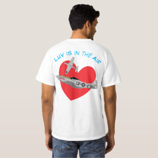 """Warkites """"Luv is in the Air"""" P-51 Mustang T-Shirt"""