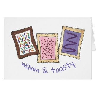 Warm and Toasty Breakfast Toaster Pastry Pastries Card