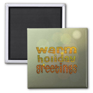 Warm holiday greetings fridge magnets