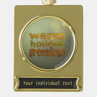 warm holiday greetings gold plated banner ornament