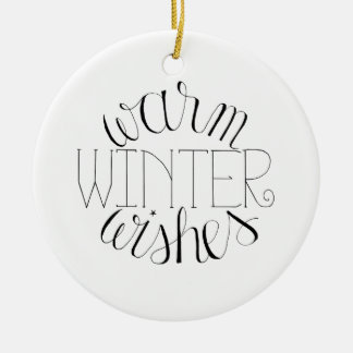 Warm Winter Wishes Christmas Ornament
