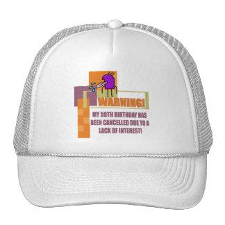Warning 50th Birthday Gifts Trucker Hat