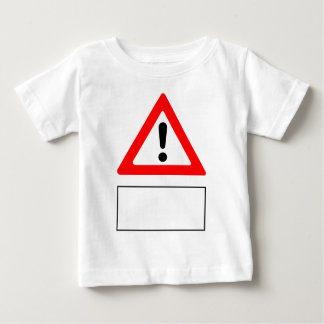 WARNING add your own personalised text Baby T-Shirt
