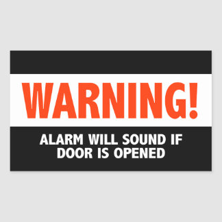 Warning Alarm Will Sound If Door is Opened Rectangular Sticker