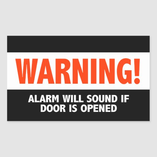 Warning Alarm Will Sound If Door is Opened Rectangular Stickers