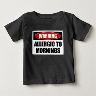 Warning Allergic To Mornings Baby T-Shirt