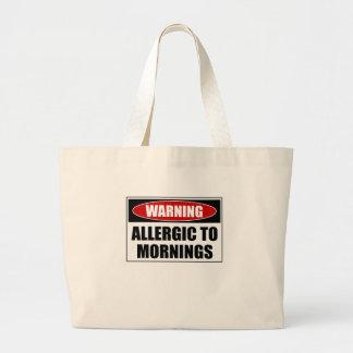 Warning Allergic To Mornings Large Tote Bag