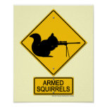 Warning Armed Squirrels