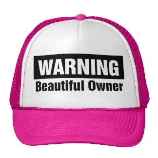 warning-beautiful-owner-hat cap