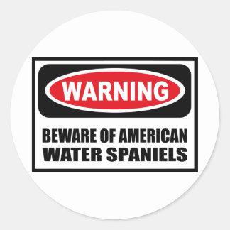 Warning BEWARE OF AMERICAN WATER SPANIELS Sticker