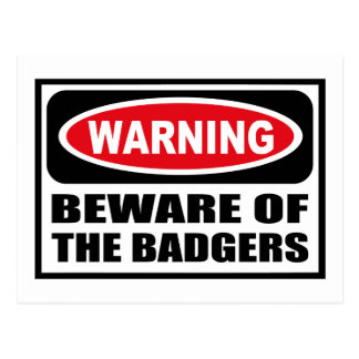 Warning BEWARE OF THE BADGERS Postcard