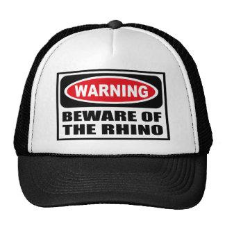 Warning BEWARE OF THE RHINO Hat