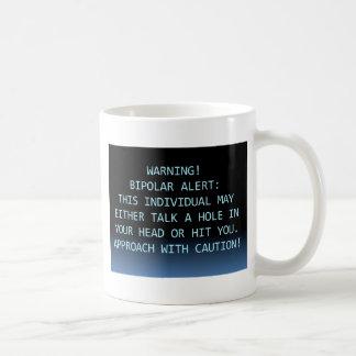 WARNING-BIPOLAR ALERT COFFEE MUG