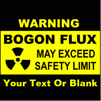 Warning: Bogon Flux Photo Sculpture Magnet