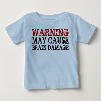 WARNING BRAIN DAMAGE BABY T-Shirt