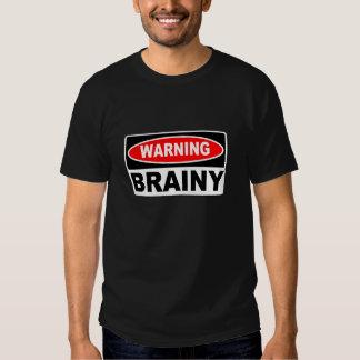 Warning Brainy Shirt