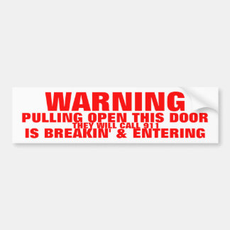 WARNING BREAKING & ENTERING BUMPER STICKER