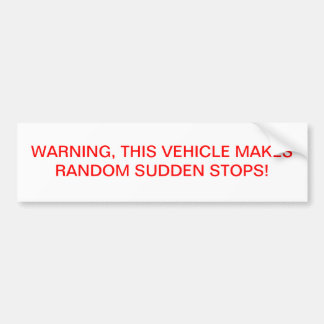 Warning Bumper Sticker