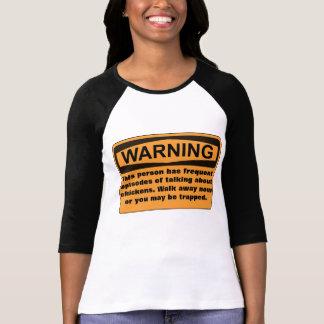 WARNING - Chicken Talker T-Shirt